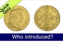 Quick Quiz #8 – Who introduced these coins?